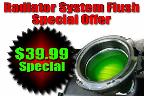 39.99 Radiator Flush Special Offer