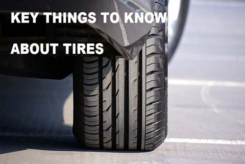 Key Things to Know About Tires